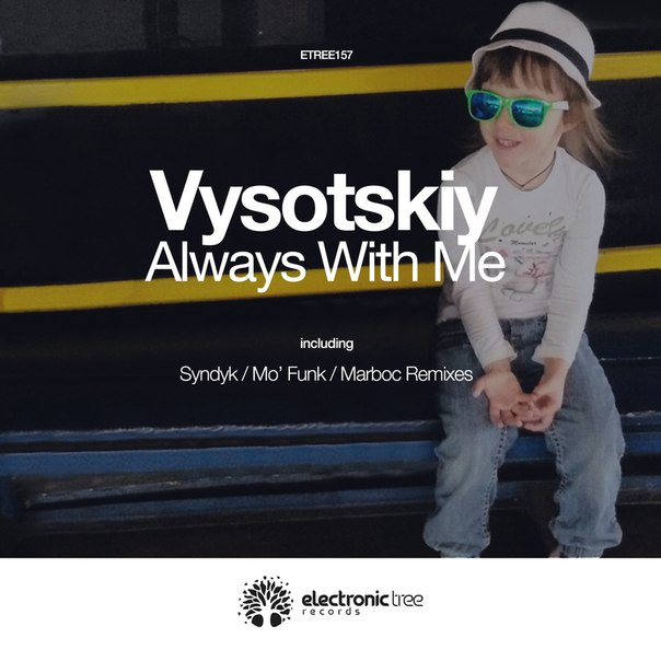 Vysotskiy - Always With Me