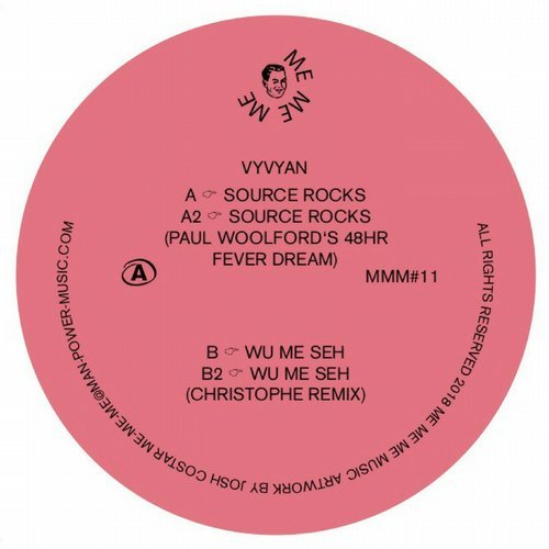 Vyvyan – Source Rocks / Wu Me Seh [MMM11]