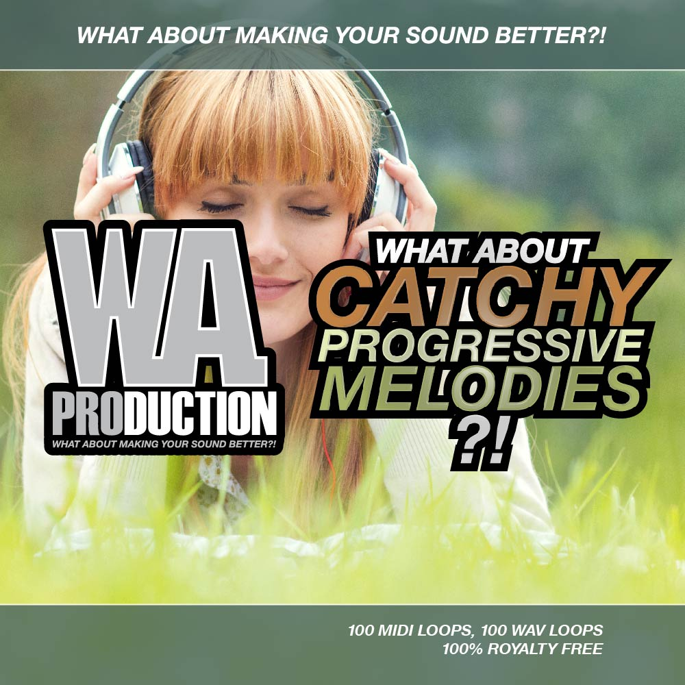 W.A Production Catchy Progressive Melodies