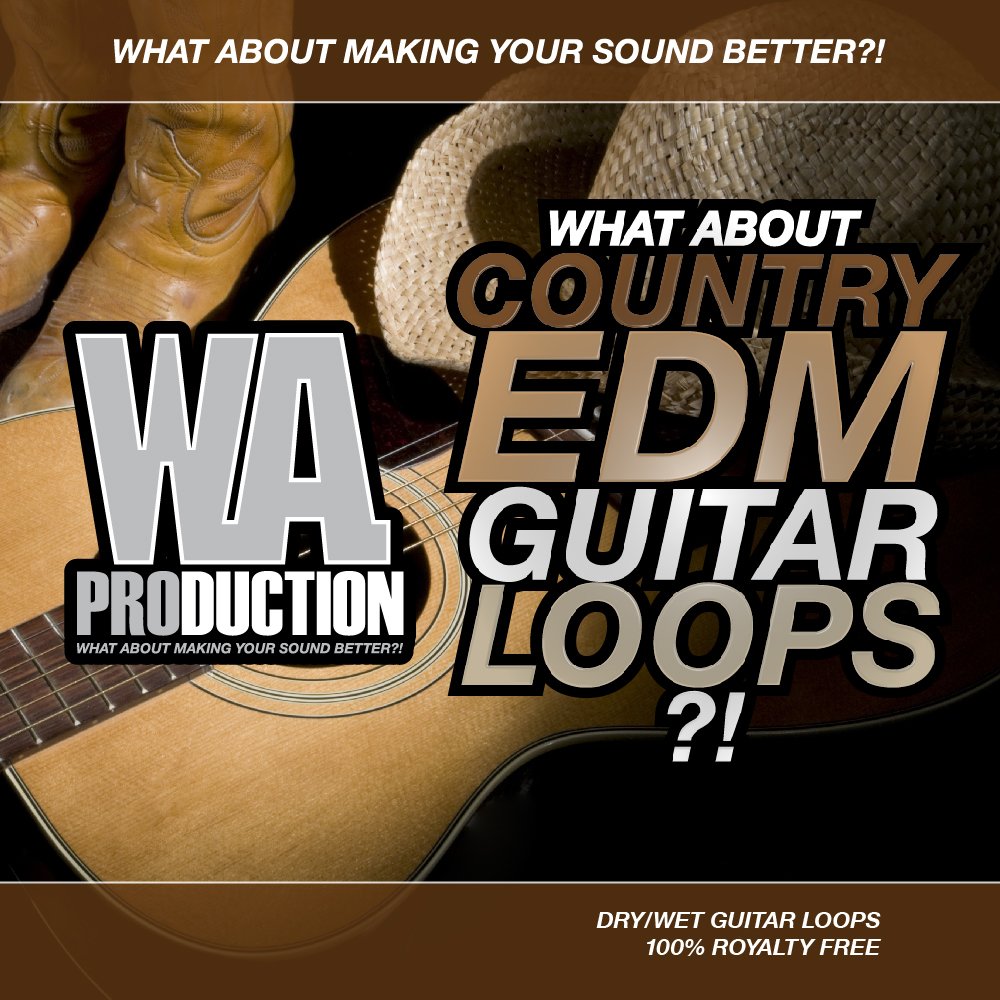 W.A Production What About Country EDM Guitar Loops