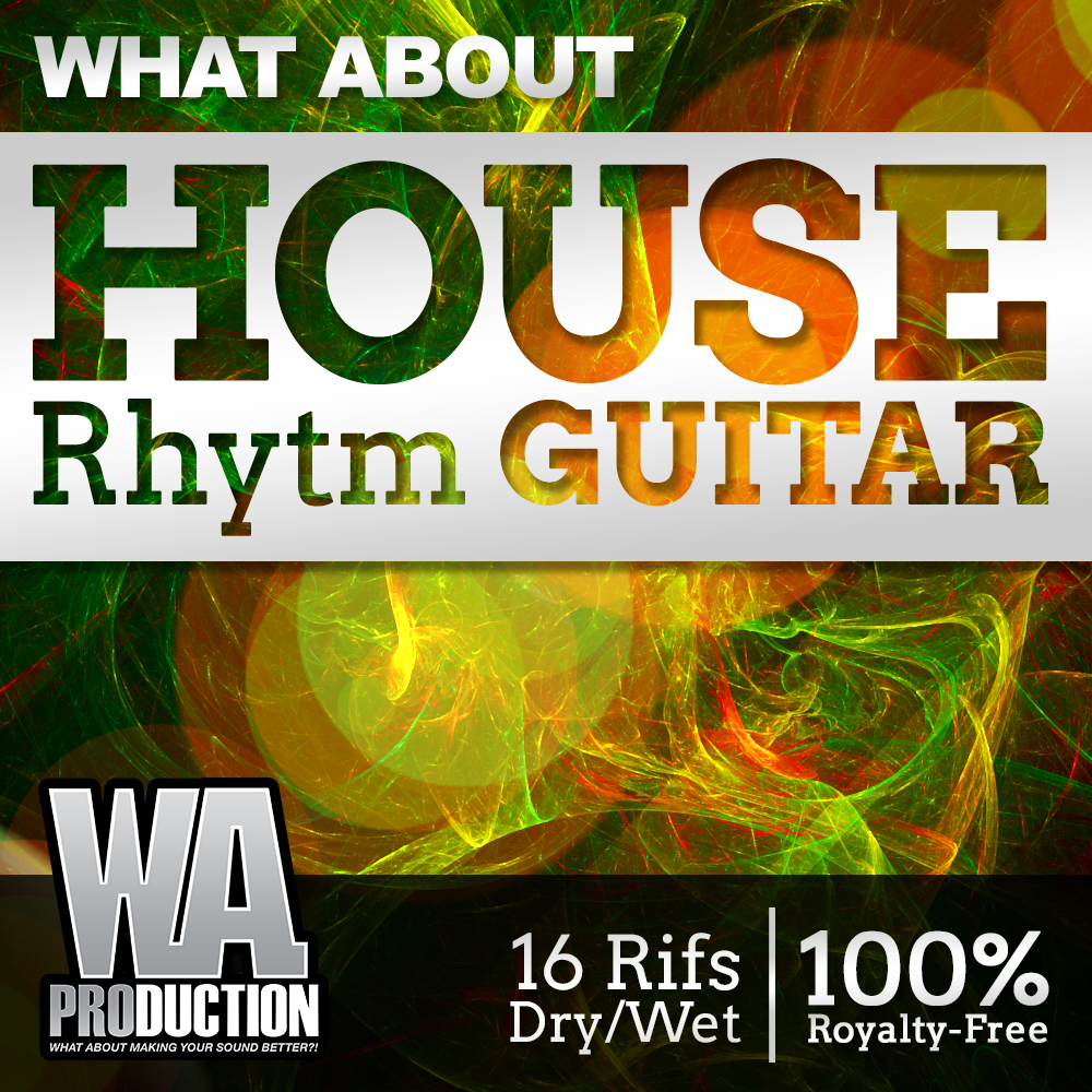 W.A Production What About House Rhythm Guitar