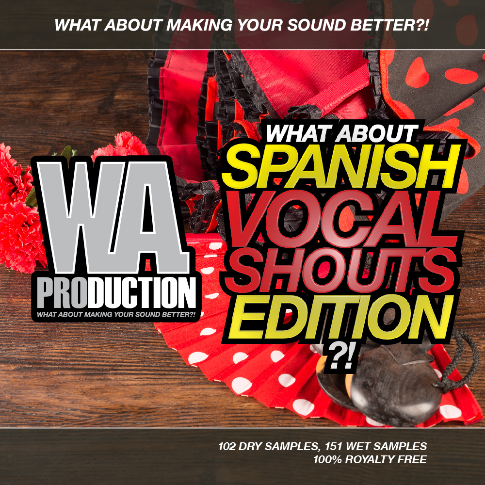 WA Production Spanish Vocal Shouts Edition