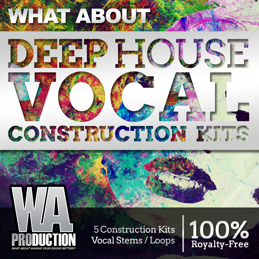 WA Production What About Deep House Vocal Construction Kits