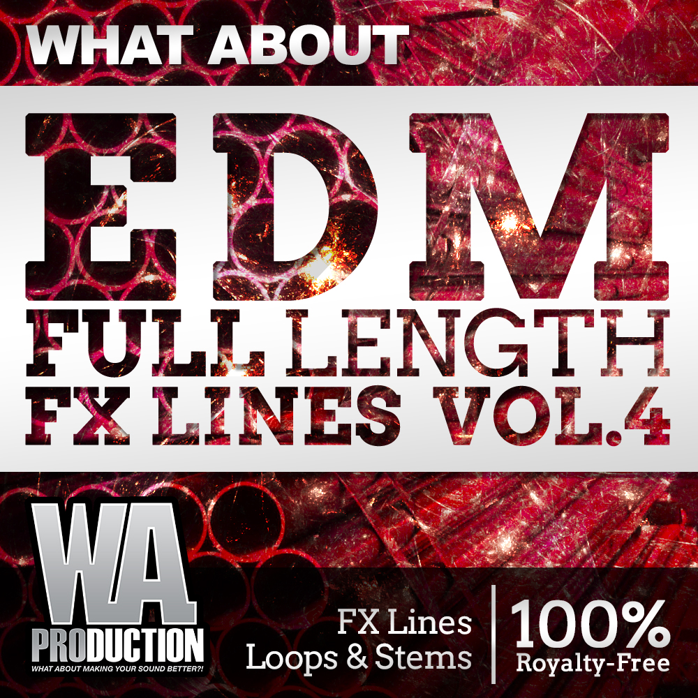 WA Production What About EDM Full Length FX Lines 4
