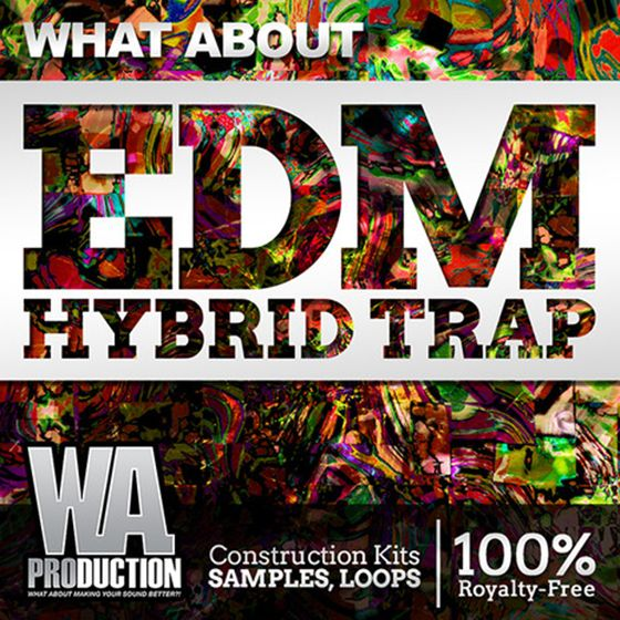WA Production What About EDM Hybrid Trap ACiD WAV MiDi