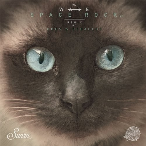 Wade – Space Rock EP [SUARA217]