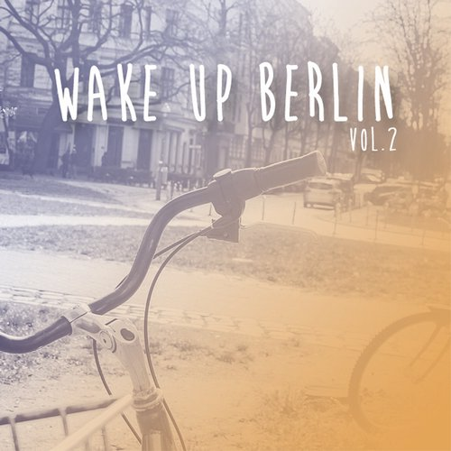 VA - Wake Up Berlin, Vol. 2 [HPFLTD103]