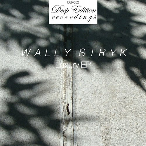 Wally Stryk - Luxury EP [DER052]