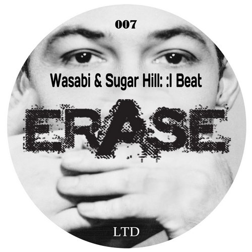 Wasabi, Sugar Hill - I Beat [ERLTD007]