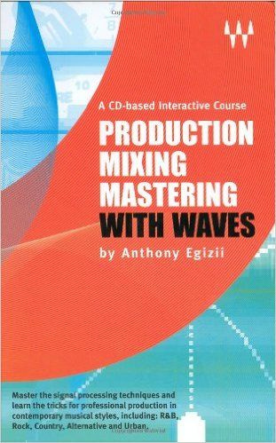 Waves Production Mixing Mastering with Waves BOOK iSO-CoBaLT
