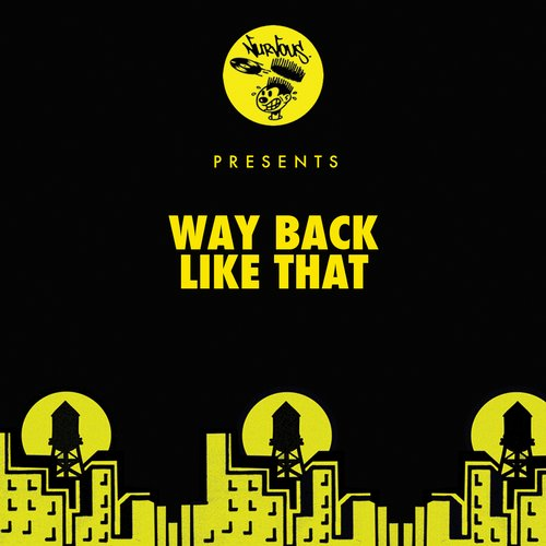 Way Back – Like That [NUR23810]