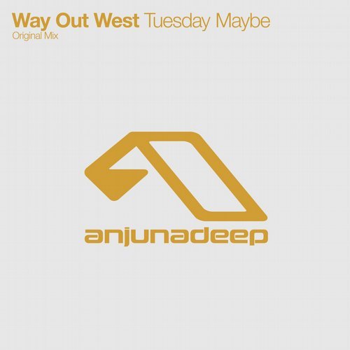 Way Out West – Tuesday Maybe [ANJDEE 254D]