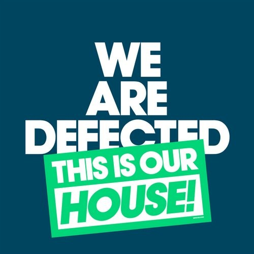 VA - We Are Defected. This Is Our House! [WADTH01D2]