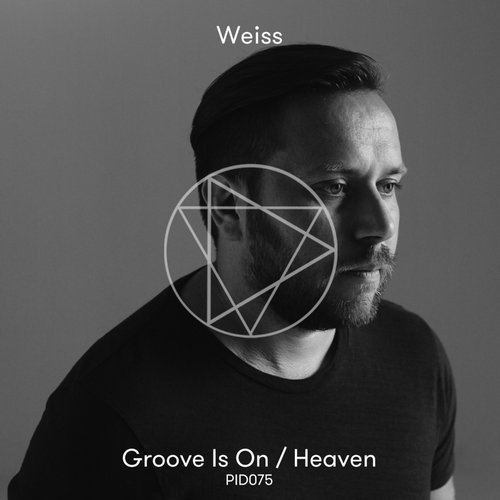 Weiss (UK) - Groove Is On / Heaven [PID075]