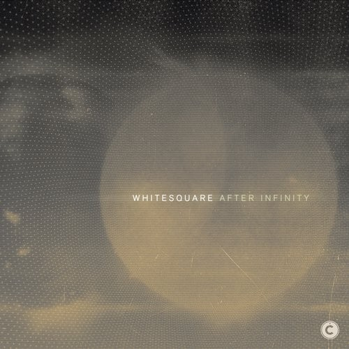 Whitesquare – After Infinity EP [CP061]