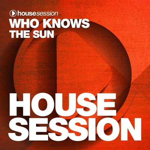 Who Knows - The Sun [HSR421]