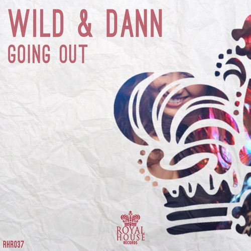 Wild & Dann - Going Out [RHR 037]