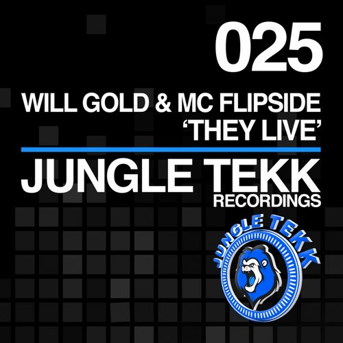 Will Gold, MC Flipside – They Live [JTR025]