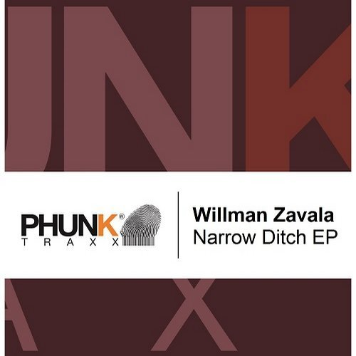 Willman Zavala - Narrow Ditch EP [PHUNK435]