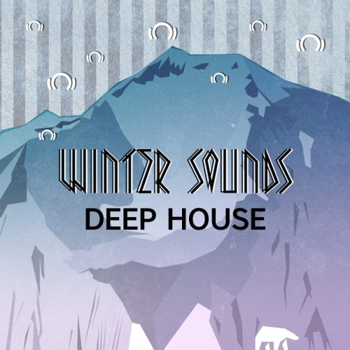 Winter Sounds: Deep House