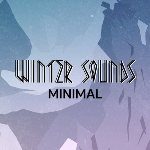 Winter Sounds: Minimal