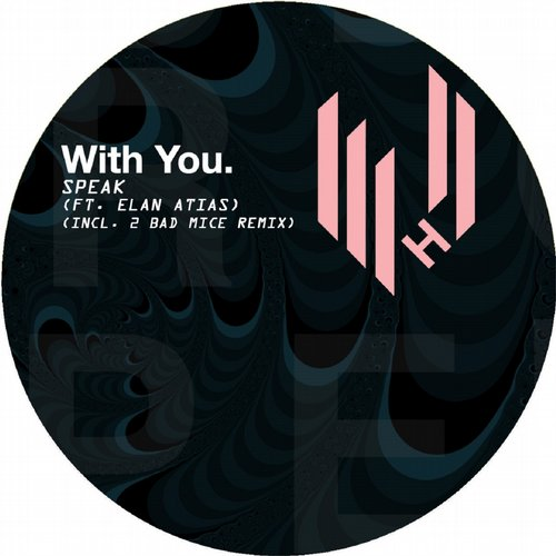 With You. - Speak [HYPEDIGI046]