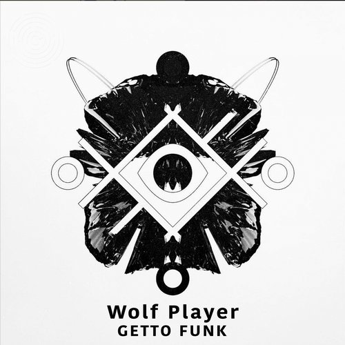 Wolf Player - Getto Funk [MZ037]