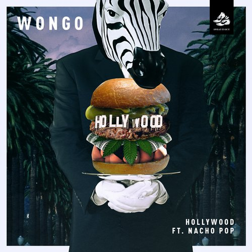 Wongo - Hollywood Featuring Nacho Pop