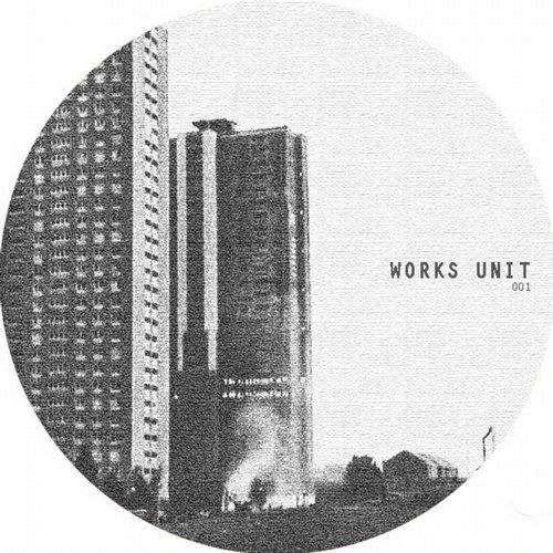 Works Unit - Works Unit 001 [WORKSUNIT001]
