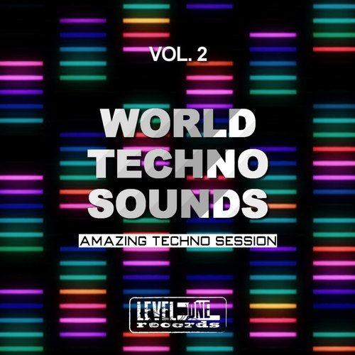 VA - World Techno Sounds, Vol. 2 (Amazing Techno Session) [LOR16009]