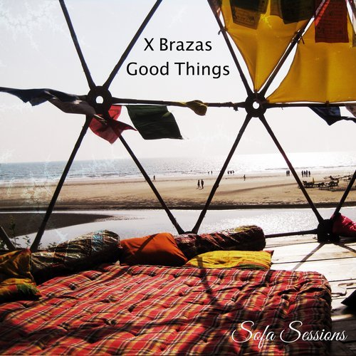X brazas good things sofa011 for Good deep house music
