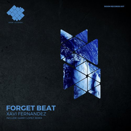 Xavi Fernandez - Forget Beat [ROOMRECORDS007]