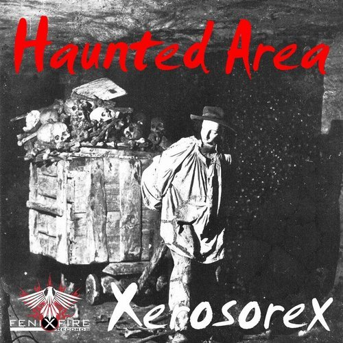 Xerosorex - Haunted Area [ASGFF013]
