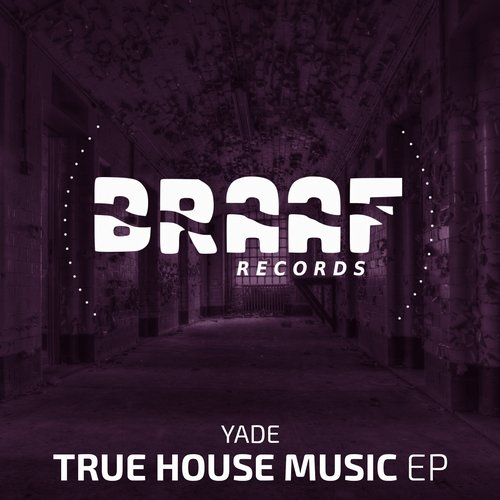 Yade - True House Music EP