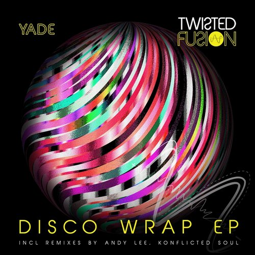 Yade – Disco Wrap EP [TF017]