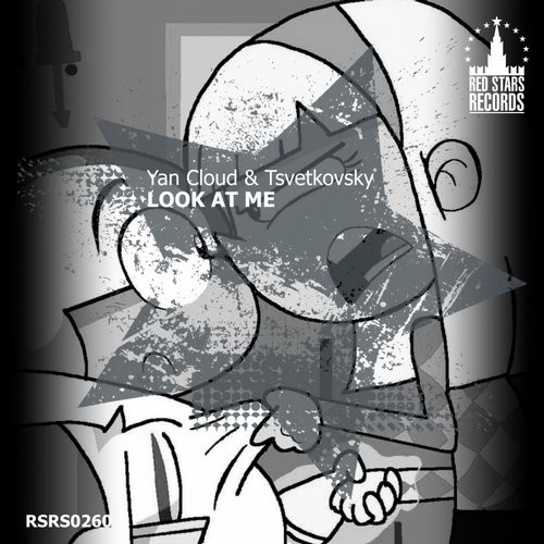Yan Cloud, Tsvetkovsky - Look At Me [RSRS0260]