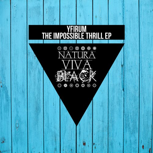 Yfirum - The Impossible Thrill [NATBLACK008]