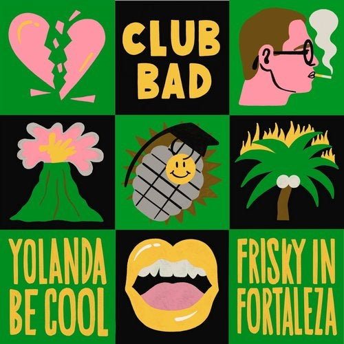 Yolanda Be Cool – Frisky In Fortaleza EP [CLB010]