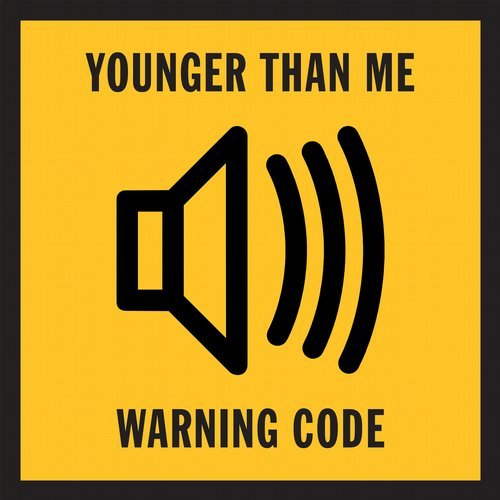 Younger Than Me - Warning Code [RR092]