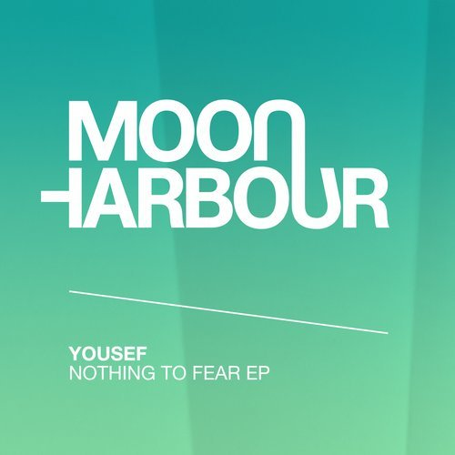 Yousef – Nothing to Fear EP [MHR117]