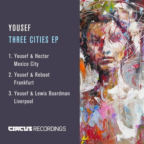 Yousef – Three Cities EP [CIRCUS067]