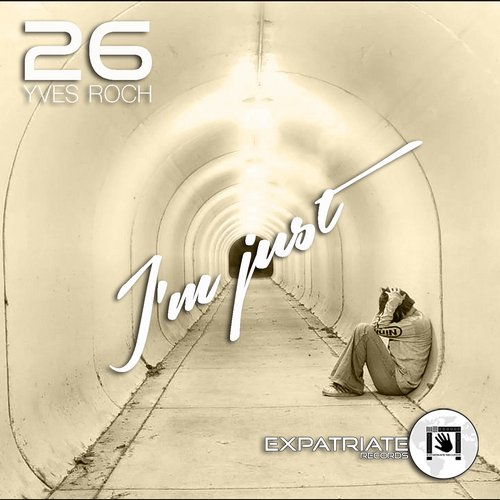 Yves Roch - I'm Just