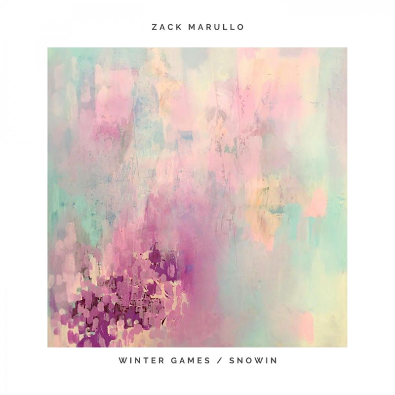 Zack Marullo - Winter Games - Snowin [AWR052]