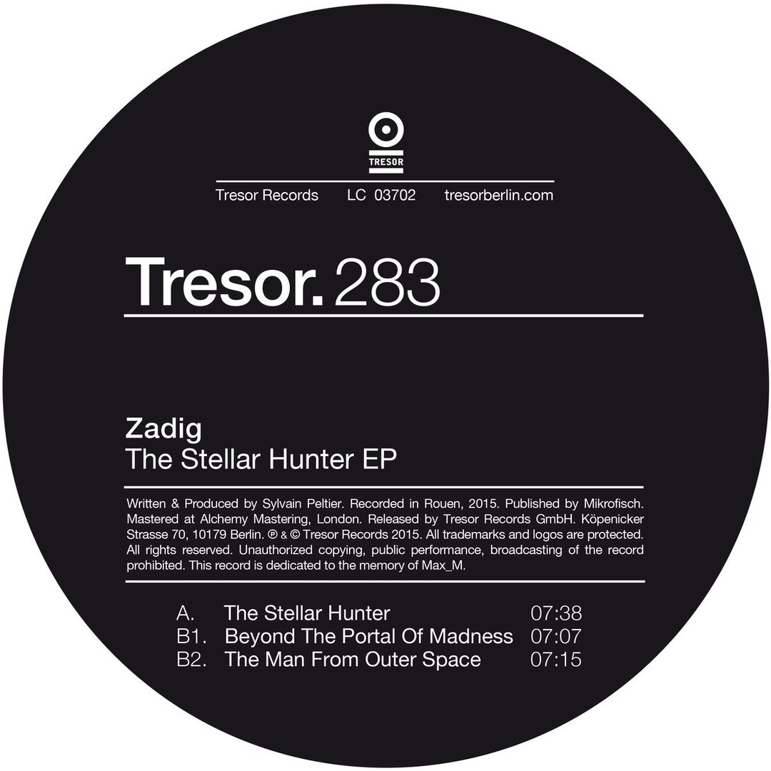 Zadig – The Stellar Hunter EP [Tresor.283]