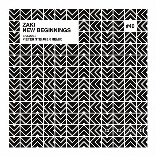 Zaki - New Beginnings [MUAK040]