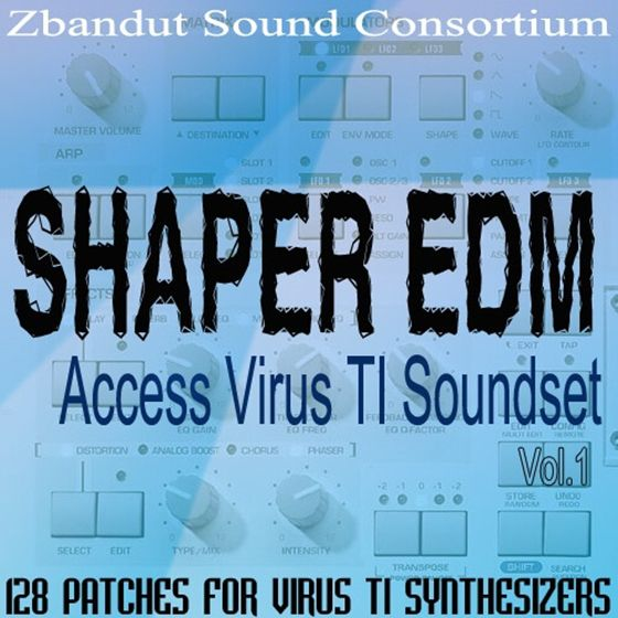 Zbandut Sound Consortium Shaper EDM Vol 1 For ACCESS ViRUS