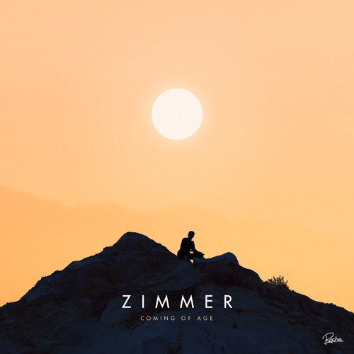 Zimmer - Coming Of Age EP