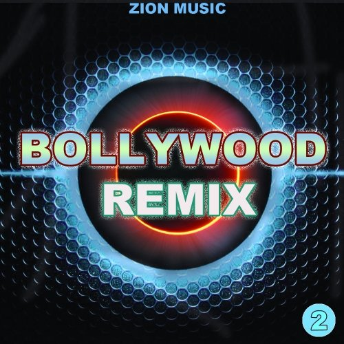 ZionMusic Bollywood Remix Vol. 2 WAV