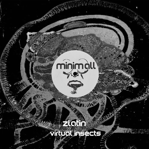 Zlatin - Virtual Insects [MINIMALL157]
