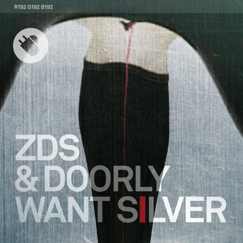 Zombie Disco Squad & Doorly – Want Silver [TNT017]